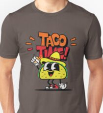 TIME FOR TACO'S! T-Shirt