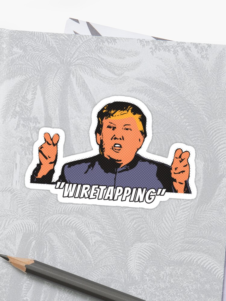 Dr. Evil Trump Air Quotes Wiretapping - Halftone   Sticker