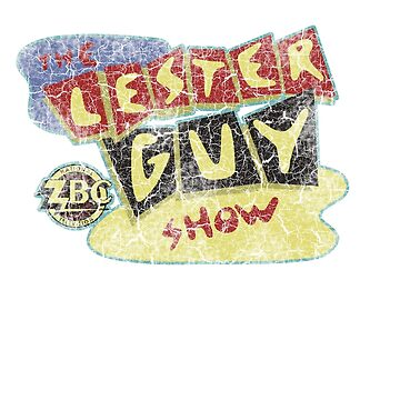 The Lester Guy Show  by ImSecretlyGeeky