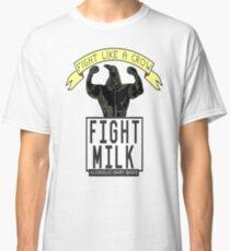 fight milky Classic T-Shirt
