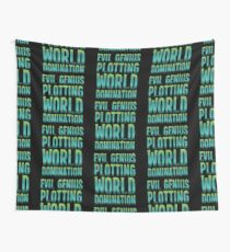 Evil Genius Plotting World Domination Wall Tapestry