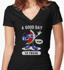 A Good Day To Fresh Women's Fitted V-Neck T-Shirt