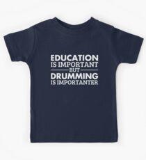 Drumming is Importanter!  Kids Tee