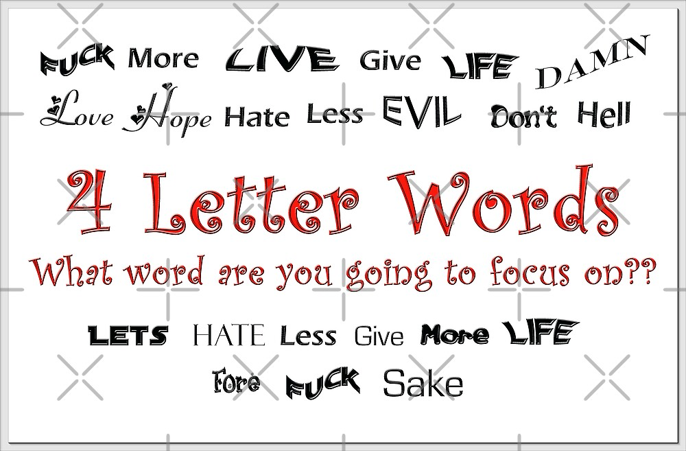 4 Letter Words by Tammy Soulliere Ratliff