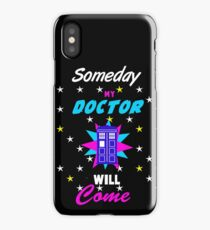 Someday My Doctor iPhone Case/Skin