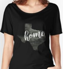 texas is home Women's Relaxed Fit T-Shirt