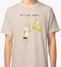 Banana Naked Classic T-Shirt