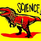 Tyrannosaurus rex loves science! by David Orr