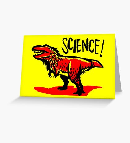 Tyrannosaurus rex loves science! Greeting Card