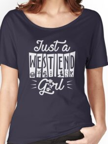Just a West End Girl Women's Relaxed Fit T-Shirt