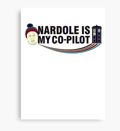 Nardole Is My Co-Pilot Canvas Print