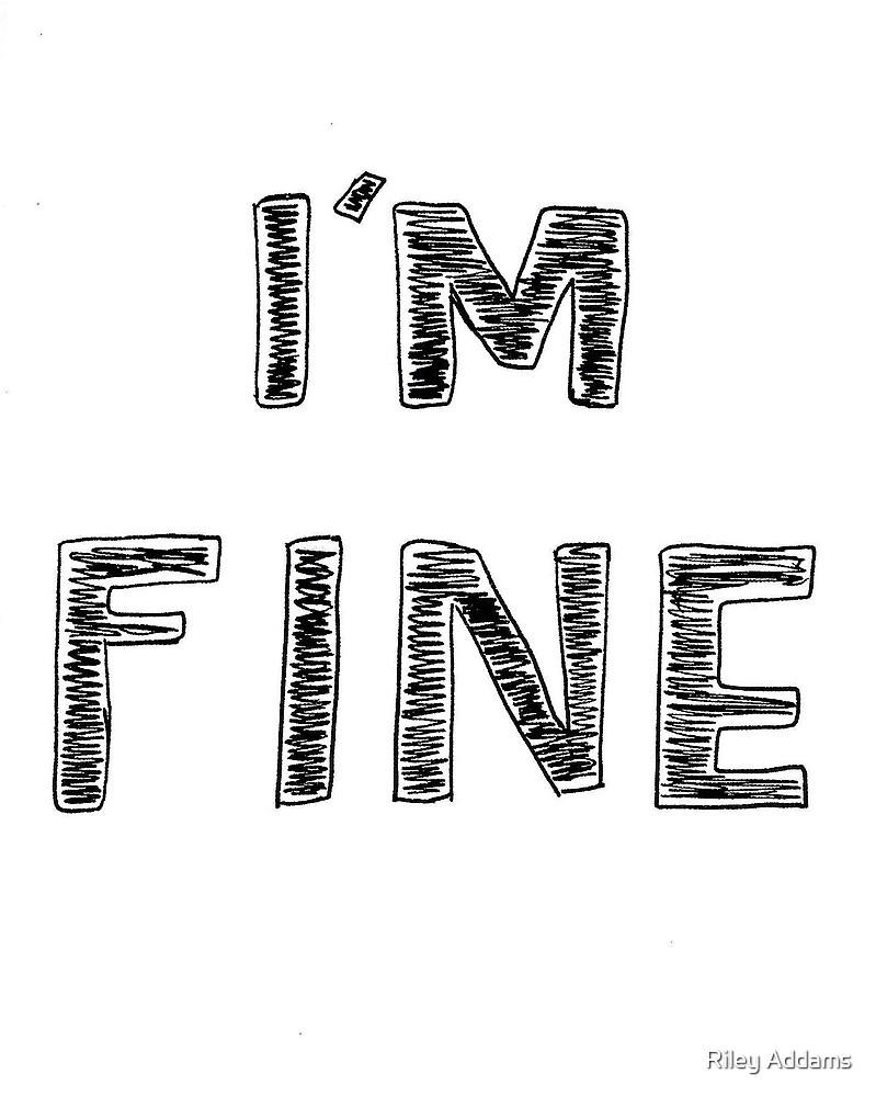 I'm Fine by Riley Addams