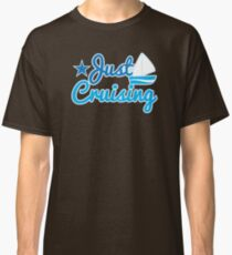Just cruising with sail boat Classic T-Shirt