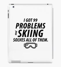Skiing Solves Problems iPad Case/Skin