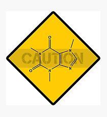 Chemistry Caution Signs Caffeine Photographic Print
