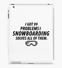 Snowboarding Solves Problems iPad Case/Skin