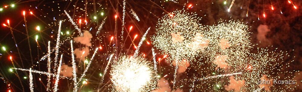 fireworks by John  Kovacs