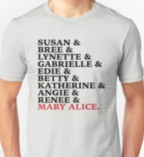 The True Desperate Housewives List Unisex T-Shirt