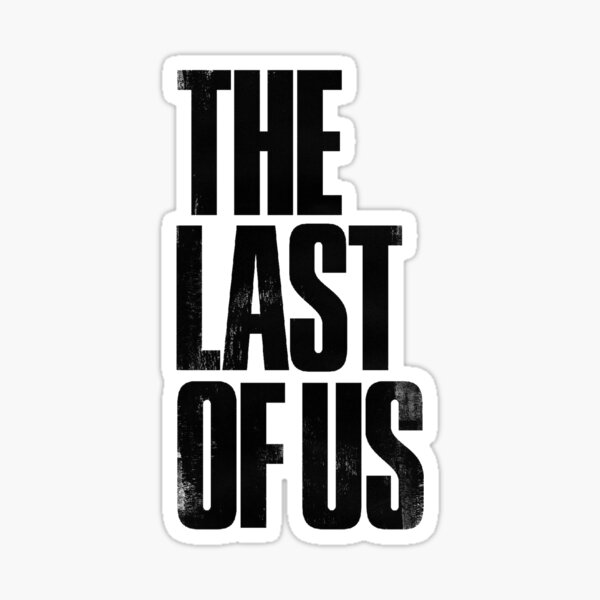 The Last Of Us logo Sticker