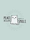 Peace Begins with a Smile - Smiling Cat by jitterfly
