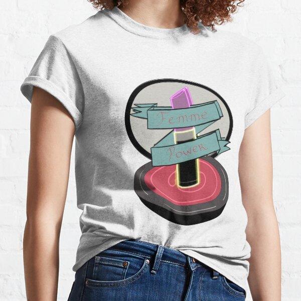 Femme Power Classic T-Shirt