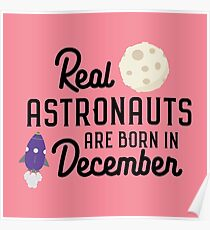 Astronauts are born in December Rb1v9 Poster