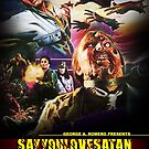 Say You Love Satan 80s Horror Podcast - Day of the Dead by sayyoulovesatan