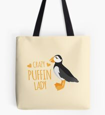 Crazy puffin lady Tote Bag