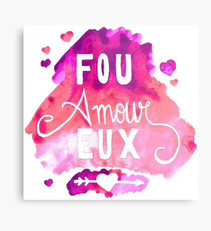 Fou Amour Eux - Crazy in Love Metal Print