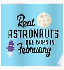 Astronauts are born in February Rbg4l Poster