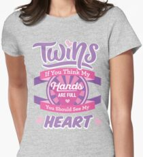 Twins If you Think My Hands are full Pink Womens Fitted T-Shirt