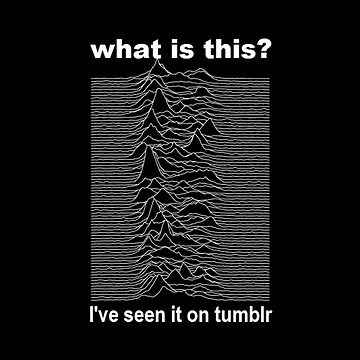 Joy Division Unknown Pleasures joke  by Wyllydd