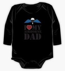I LOVE MY AIRBORNE DAD One Piece - Long Sleeve