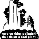 Shut Down a Coal Plant - Reverse Rising Pollution Sticker by Erland Howden
