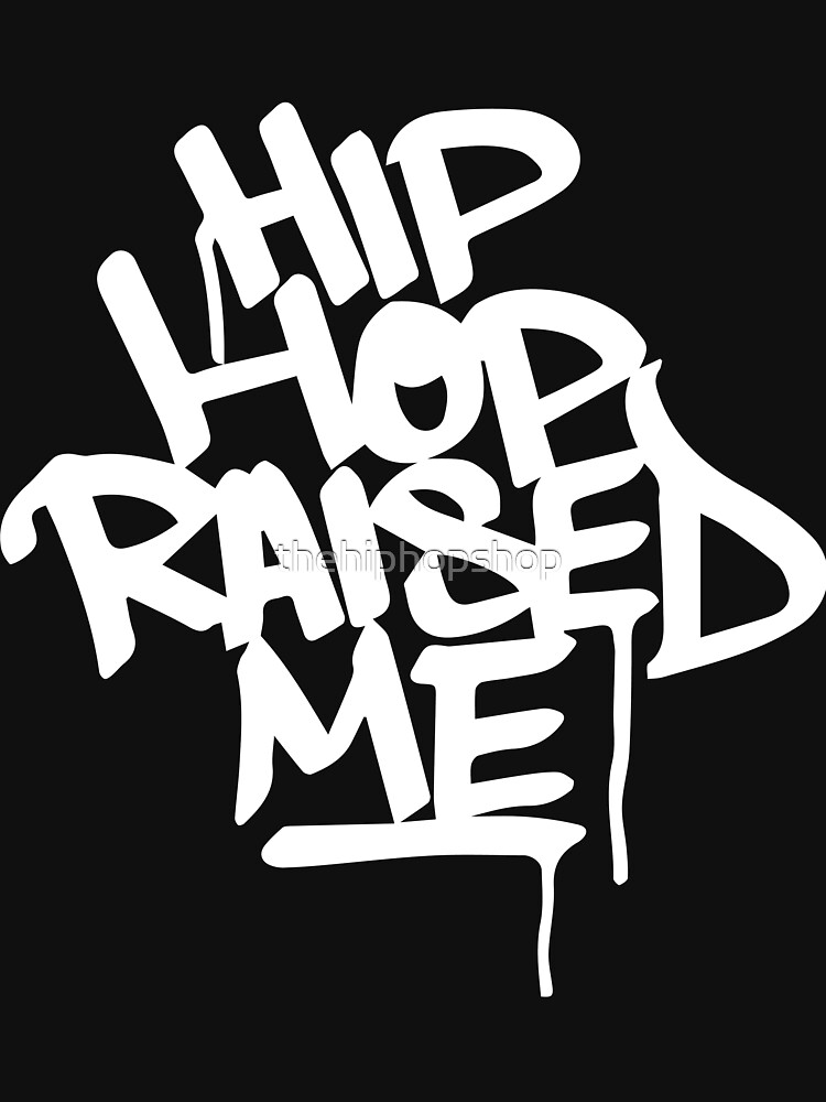 Hip Hop Raised Me White Spray Paint by thehiphopshop