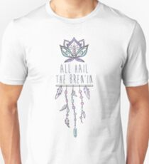 All hail the Bren'in - Outsiders Unisex T-Shirt