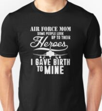 Air Force Mom Heroes Unisex T-Shirt