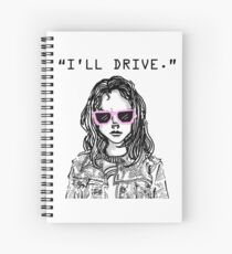 """I'll Drive""- Laura Kinney Spiral Notebook"