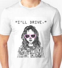 """I'll Drive""- Laura Kinney Unisex T-Shirt"