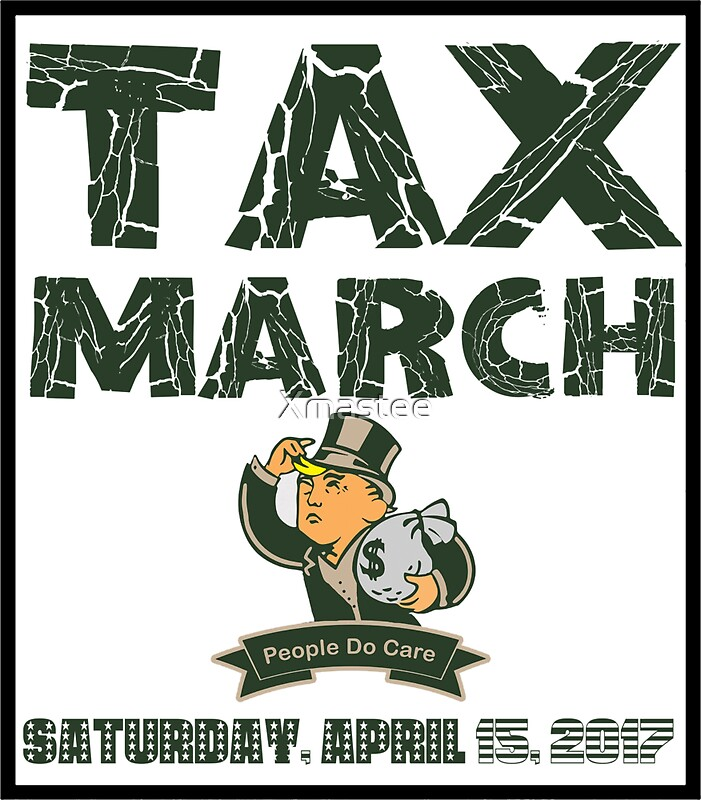 """""""Anti Trump Tax March Show Your Taxes Return"""" Stickers By"""