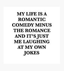 romantic comedy Photographic Print