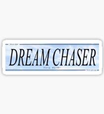 Dream Chaser Slap Sticker Sticker
