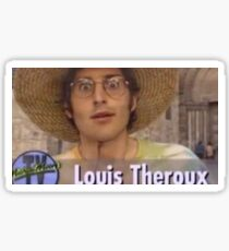I love Louis Theroux Sticker