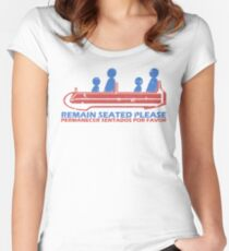 Remain Seated Please Women's Fitted Scoop T-Shirt