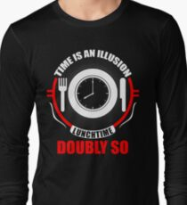 Time is an Illusion, Lunchtime doubly so - Hitchhiker's Guide to the Galaxy Long Sleeve T-Shirt