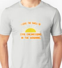 I Love The Smell Of Civil Engineering In The Morning Unisex T-Shirt