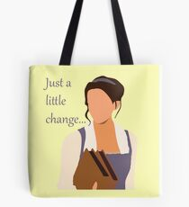 Just a little change ... Tote Bag