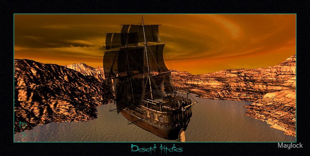 Desert Pirates by Maylock