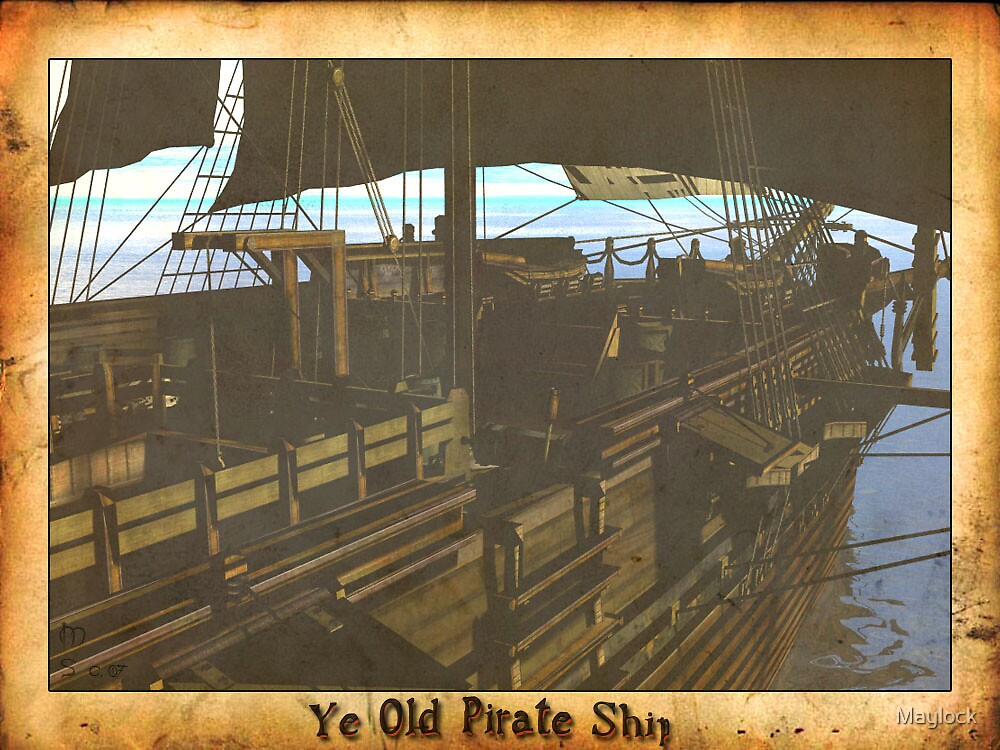 Ye Old Pirate Ship by Maylock
