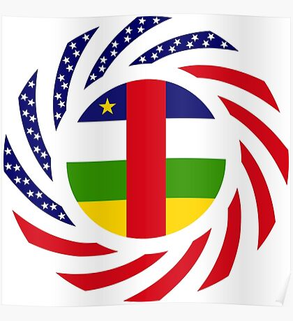 Central African Republic American Multinational Patriot Flag Series Poster